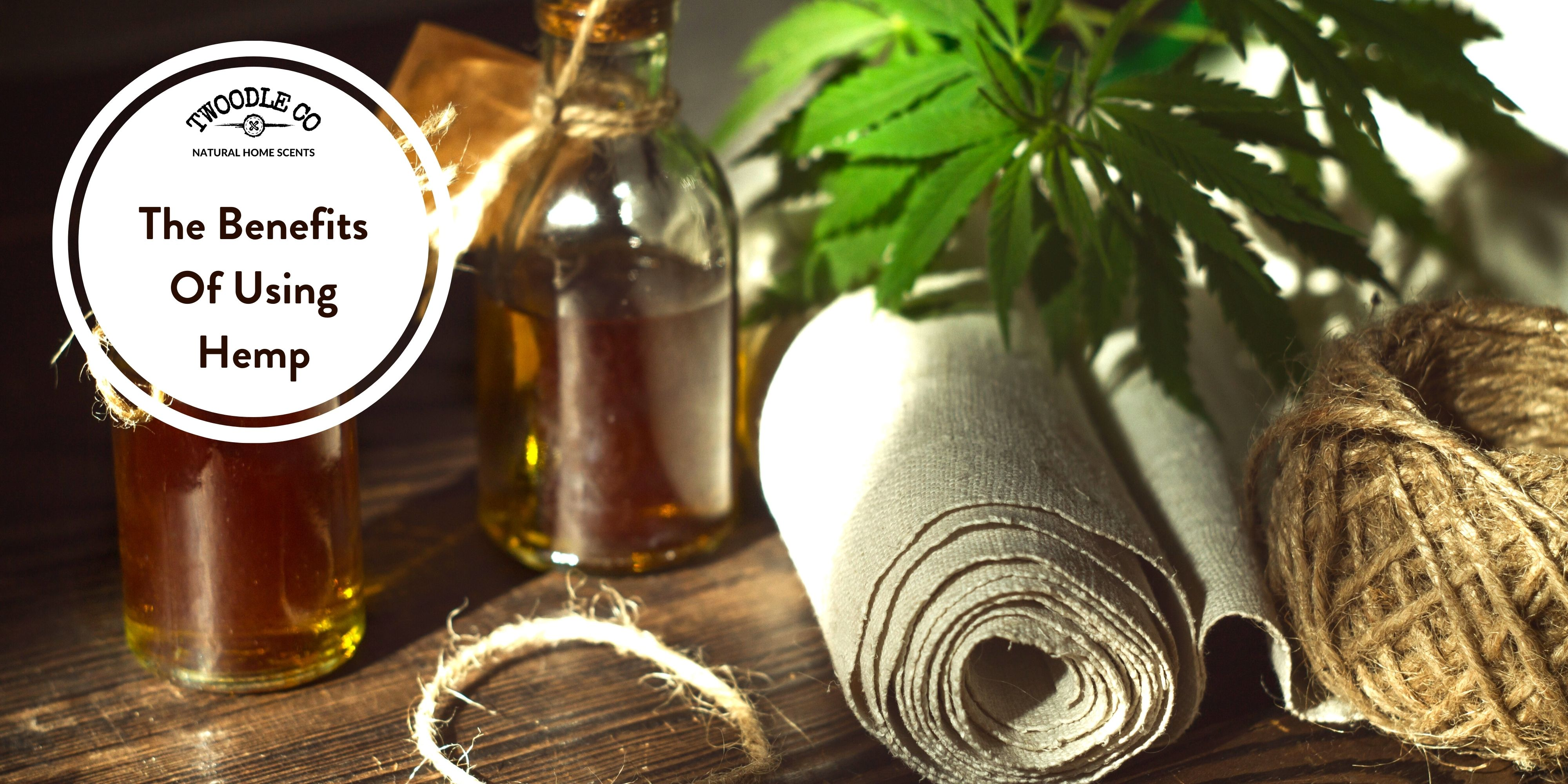 The Benefits Of Using Hemp In Cosmetic And Homeware Products